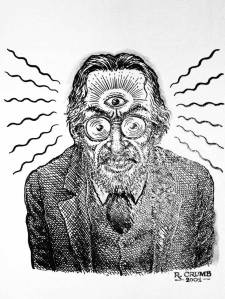 """Absolute psychedelic genius"". Robert crumb"
