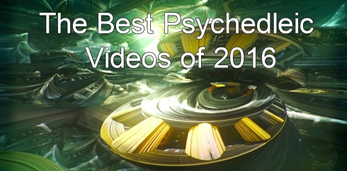 best-psychedleic-videos-2016